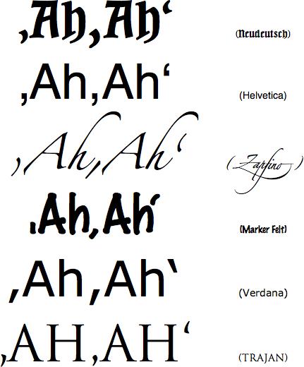 German single quotes and commas in Neudeutsch, Helvetica, Zapfino, Marker Felt, Verdana and Trajan.