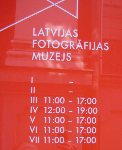 Opening Times for the Latvian Photographic Museum