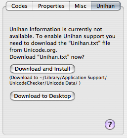 Screenshot with UnicodeChecker's buttons to download and install the Unihan data file