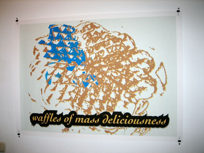 Waffles poster hanging in our corridor