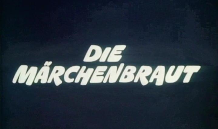 Nice titles in Die Märchenbraut