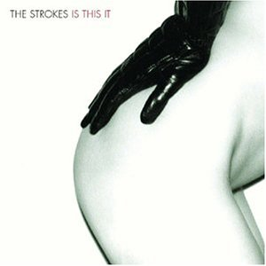(European) Cover of The Strokes' Is this It CD