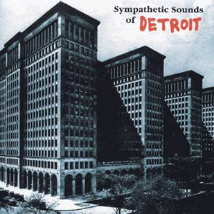 Cover of Sympathetic sounds of Detroit