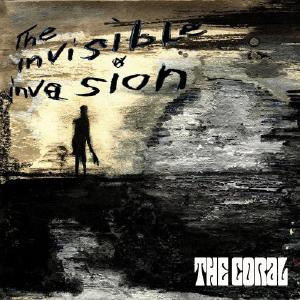The Coral, The Invisible Invasion Cover Art